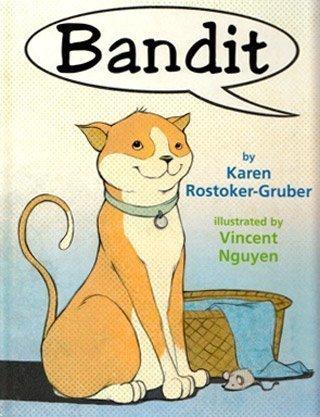 Bandit by Karen Rostoker-Gruber