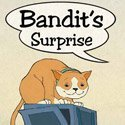 Bandit's Surprise by Karen Rostoker-Gruber