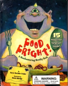 Food Fright by Karen Rostoker-Gruber