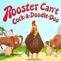 Rooster Can't by Karen Rostoker-Gruber