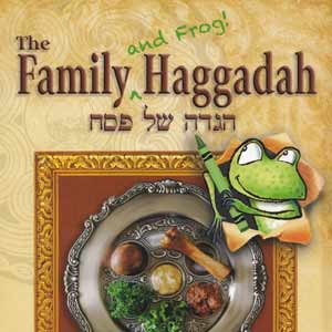 The Family (and Frog!) Haggadah by Karen Rostoker-Gruber
